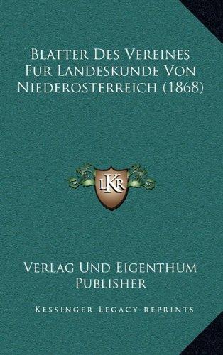 Blatter Des Vereines Fur Landeskunde Von Niederosterreich (1868)