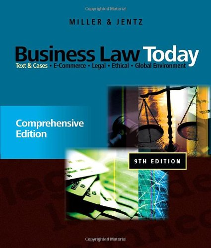 Business Law Today: Comprehensive: Text and Cases