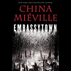 Embassytown Audiobook