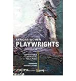 img - for [(African Women Playwrights)] [Author: Kathy A. Perkins] published on (November, 2008) book / textbook / text book