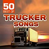 50 Best of Trucker Songs