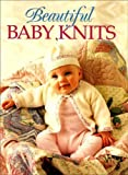 """Family Circle"" Beautiful Baby Knits"