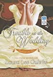 Trouble at the Wedding (Abandoned at the Altar)