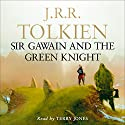 Sir Gawain and the Green Knight Audiobook by J. R. R. Tolkien Narrated by Terry Jones