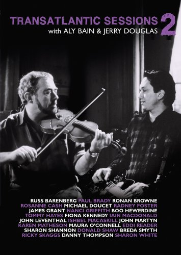 Transatlantic Sessions - Series 2 (complete) feat. John Martyn, Nanci Griffith, Ricky Skaggs, Paul Brady, Ronan Browne, Rosanne Cash, Radney Foster, James Grant, Boo Hewerdine, Fiona Kennedy, John Leventhal, Ishbel Macaskill, Iain Macdonald... [DVD]