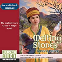 Melting Stones (       UNABRIDGED) by Tamora Pierce Narrated by Grace Kelly
