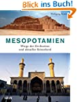 Mesopotamien: Wiege der Zivilisation...