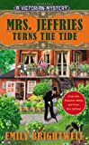 Mrs. Jeffries Turns the Tide (A Victorian Mystery) (0425252124) by Brightwell, Emily