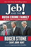 img - for Jeb! and the Bush Crime Family: The Inside Story of an American Dynasty book / textbook / text book
