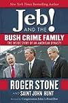 Jeb! and the Bush Crime Family: The I...