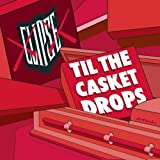 Clipse Til the Casket Drops (Clean)