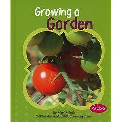 Growing a Garden (Pebble Books: Gardens)