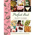Perfect Host: 162 easy recipes for feeding people and having fun