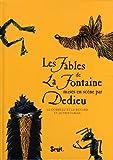 echange, troc Jean de La Fontaine - Les fables de La Fontaine mises en scène par Dedieu : Le corbeau et le renard et autres fables