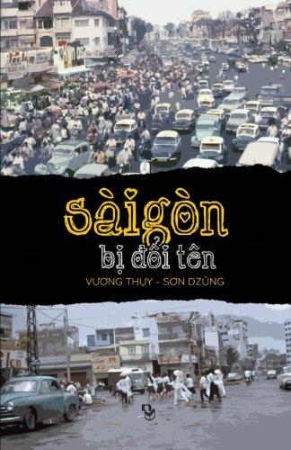 Sai Gon  Bi Doi Ten (Vietnamese Edition) PDF