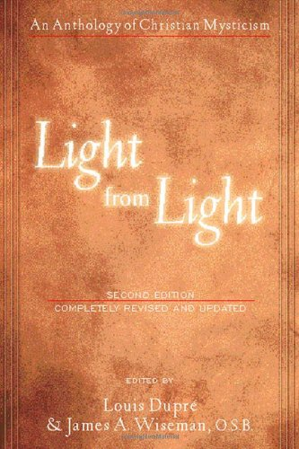 Light from Light: An Anthology of Christian Mysticism...
