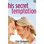 His Secret Temptation | Cat Schield