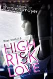 High Risk Love (The Risk Series)