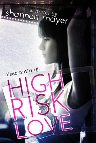 High Risk Love (The Risk Series) by Shannon Mayer