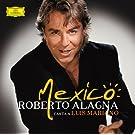Mexico : Roberto Alagna canta a Luis Mariano (Version espagnole)
