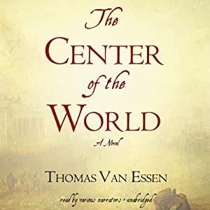 The Center of the World | [Thomas Van Essen]