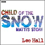 Child-of-the-Snow-Dramatised