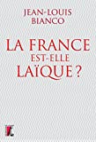La France est-elle laïque ?...