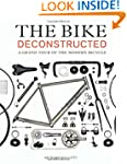 The Bike Deconstructed: A Grand Tour...