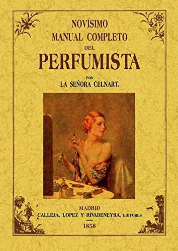 NOVISIMO MANUAL COMPLETO DEL PERFUMISTA