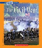 The Civil War (True Books)