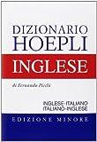 Dizionario di inglese. Inglese-italiano, italiano-inglese. Ediz. minore