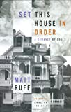 Set This House in Order: A Romance of Souls (0060195622) by Matt Ruff