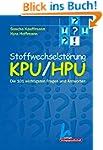 Stoffwechselst�rung KPU/HPU: Die 101...