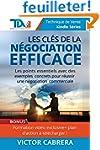 Les Cles de la Negociation Efficace:...