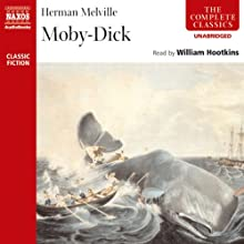 Moby Dick (       UNABRIDGED) by Herman Melville Narrated by William Hootkins