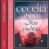 The Year I Met You (Unabridged)
