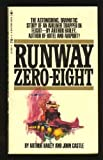 Runway Zero-Eight (0440175461) by Hailey, Arthur