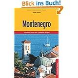 Montenegro: Zwischen Adria und Schwarzen Bergen
