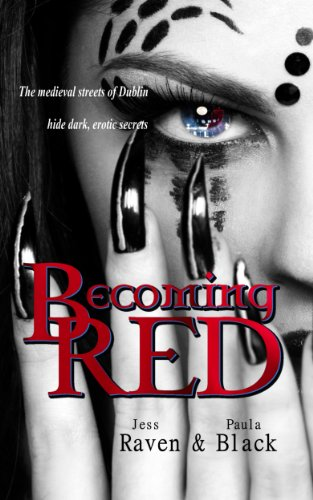 Becoming Red (The Becoming Novels) by Jess Raven