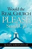 img - for Would the Real Church PLEASE Stand Up! book / textbook / text book