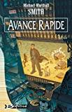 Avance rapide (French Edition) (2914370229) by Smith, Michael Marshall