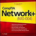 CompTIA Network+ (N10-004) Lecture Series  by PrepLogic