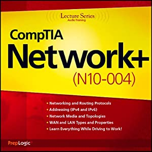 CompTIA Network+ (N10-004) Lecture Series Lecture