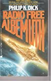 Radio Free Albemuth (0380702886) by Philip K. Dick