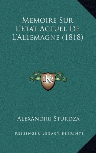 Memoire Sur L'Etat Actuel de L'Allemagne (1818)