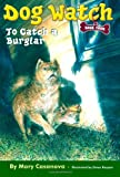 To Catch a Burglar (Dog Watch, Book 4)