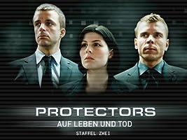 Protectors: Auf Leben und Tod - Staffel 2
