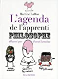 Agenda de l'apprenti philosophe (273244166X) by Laffon, Martine