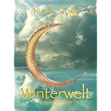 """Winterwelt (Winterwelt-Trilogie 1)von """"Nicole Stoye"""""""