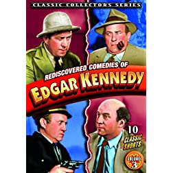 Edgar Kennedy - Rediscovered Comedies of Edgar Kennedy, Volume 3
